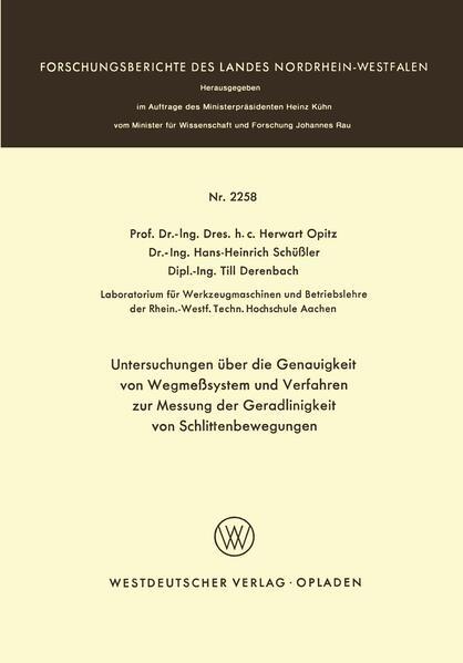 Untersuchungen über die Genauigkeit von Wegmeßsystemen und Verfahren zur Messung der Geradlinigkeit von Schlittenbewegungen - Coverbild