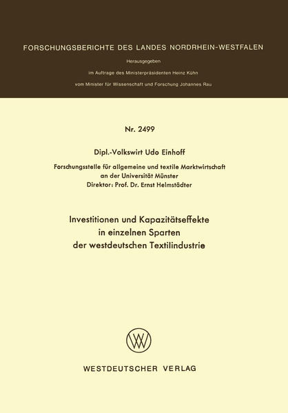 Investitionen und Kapazitätseffekte in einzelnen Sparten der westdeutschen Textilindustrie - Coverbild