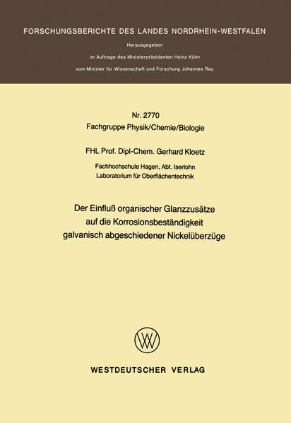 Der Einfluß organischer Glanzzusätze auf die Korrosionsbeständigkeit galvanisch abgeschiedener Nickelüberzüge - Coverbild