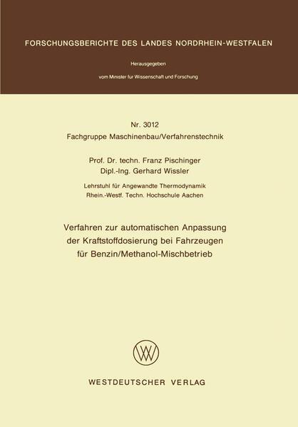 Verfahren zur automatischen Anpassung der Kraftstoffdosierung bei Fahrzeugen für Benzin/Methanol-Mischbetrieb - Coverbild