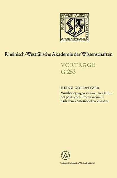Voräberlegungen zu einer Geschichte des politischen Protestantismus nach dem konfessionellen Zeitalter - Coverbild