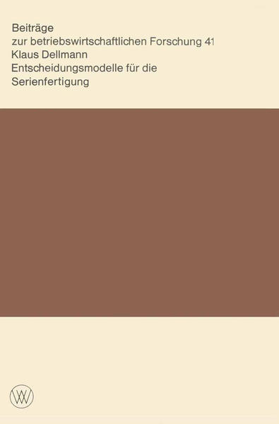 Entscheidungsmodelle für die Serienfertigung - Coverbild