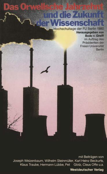 Das Orwellsche Jahrzehnt und die Zukunft der Wissenschaft - Coverbild