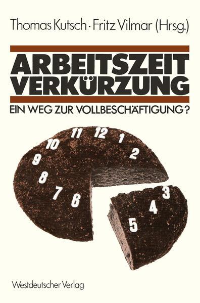 Arbeitszeitverkürzung — Ein Weg zur Vollbeschäftigung? - Coverbild