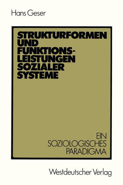 Strukturformen und Funktionsleistungen sozialer Systeme - Coverbild
