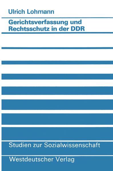 Gerichtsverfassung und Rechtsschutz in der DDR - Coverbild