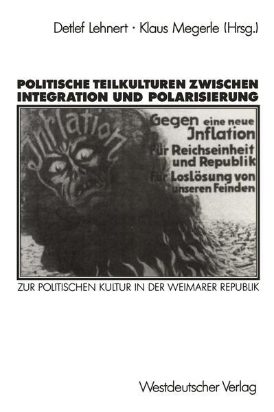 Politische Teilkulturen zwischen Integration und Polarisierung - Coverbild