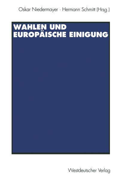 Wahlen und Europäische Einigung - Coverbild