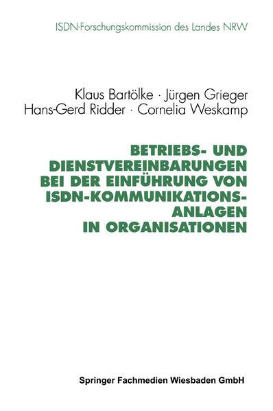 Betriebs- und Dienstvereinbarungen bei der Einführung von ISDN-Kommunikationsanlagen in Organisationen - Coverbild