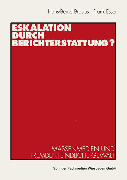 Eskalation durch Berichterstattung? - Coverbild