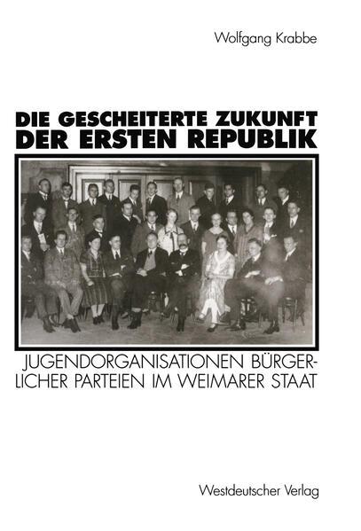 Die gescheiterte Zukunft der Ersten Republik - Coverbild