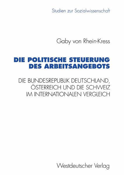 Die politische Steuerung des Arbeitsangebots - Coverbild