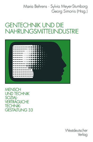 Gentechnik und die Nahrungsmittelindustrie - Coverbild