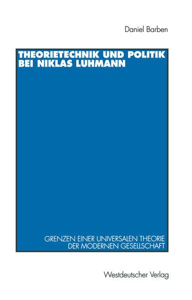 Theorietechnik und Politik bei Niklas Luhmann - Coverbild
