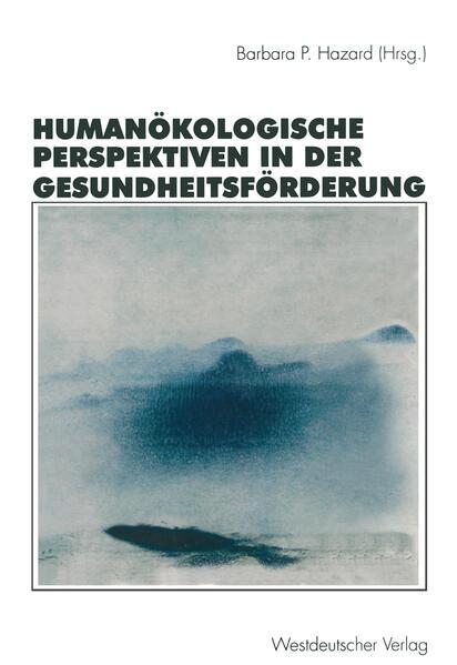 Humanökologische Perspektiven in der Gesundheitsförderung - Coverbild