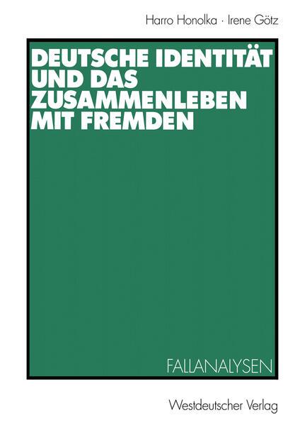 Deutsche Identität und das Zusammenleben mit Fremden - Coverbild