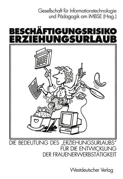 Beschäftigungsrisiko Erziehungsurlaub - Coverbild