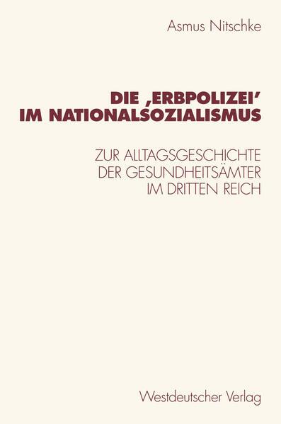 Die 'Erbpolizei' im Nationalsozialismus - Coverbild