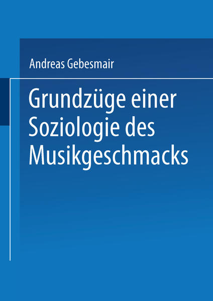 Grundzüge einer Soziologie des Musikgeschmacks - Coverbild