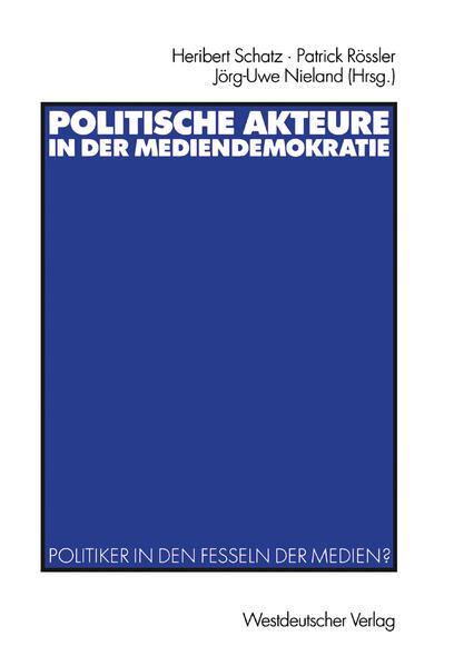 Politische Akteure in der Mediendemokratie - Coverbild