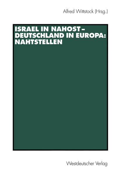 Israel in Nahost — Deutschland in Europa: Nahtstellen - Coverbild