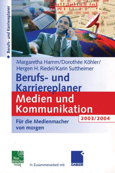 Berufs- und Karriereplaner Medien und Kommunikation 2003/2004 - Coverbild
