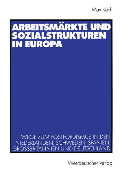 Arbeitsmärkte und Sozialstrukturen in Europa - Coverbild