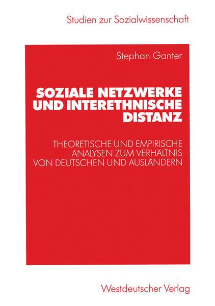 Soziale Netzwerke und interethnische Distanz - Coverbild