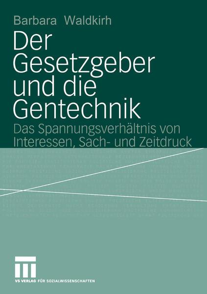 Der Gesetzgeber und die Gentechnik - Coverbild