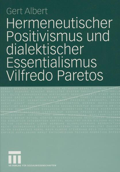 Hermeneutischer Positivismus und dialektischer Essentialismus Vilfredo Paretos - Coverbild