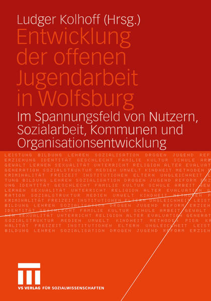 Entwicklung der offenen Jugendarbeit in Wolfsburg - Coverbild