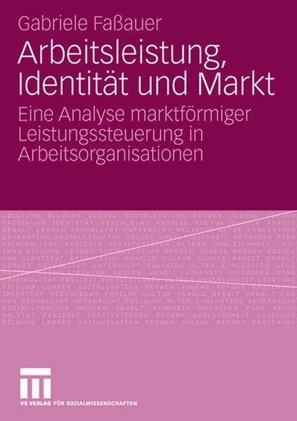 Arbeitsleistung, Identität und Markt - Coverbild