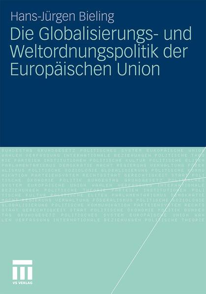 Die Globalisierungs- und Weltordnungspolitik der Europäischen Union - Coverbild
