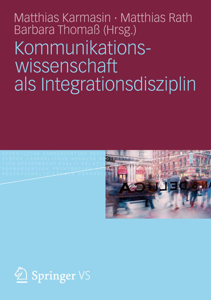 Kommunikationswissenschaft als Integrationsdisziplin - Coverbild