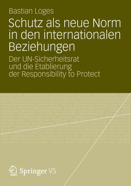 Schutz als neue Norm in den internationalen Beziehungen - Coverbild