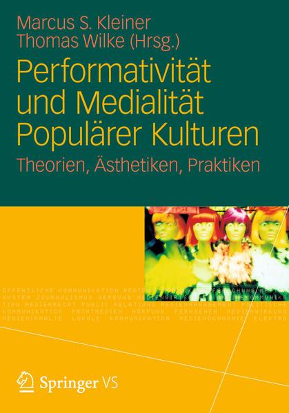 Performativität und Medialität Populärer Kulturen - Coverbild