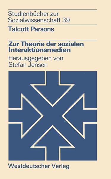 Zur Theorie der sozialen Interaktionsmedien - Coverbild