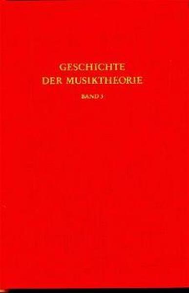 Geschichte der Musiktheorie / Rezeption des antiken Fachs im Mittelalter - Coverbild