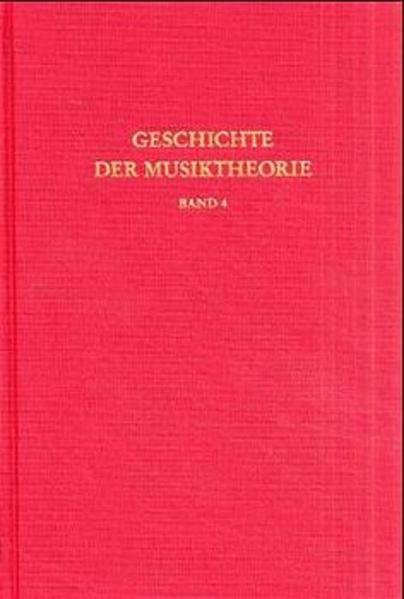 Geschichte der Musiktheorie / Die Lehre vom einstimmigen liturgischen Gesang - Coverbild