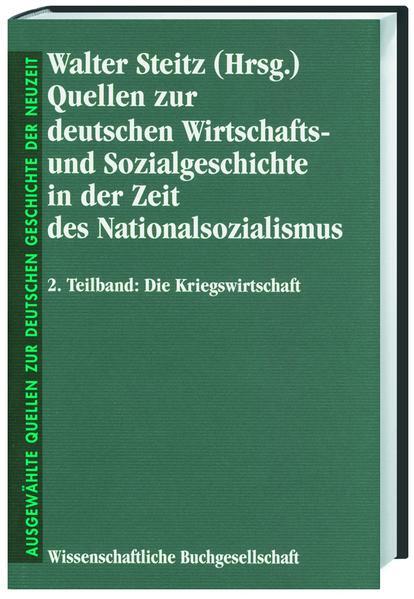 Quellen zur deutschen Wirtschafts- und Sozialgeschichte in der Zeit des Nationalsozialismus - Coverbild