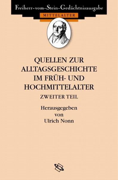 Quellen zur Alltagsgeschichte im Früh- und Hochmittelalter II - Coverbild