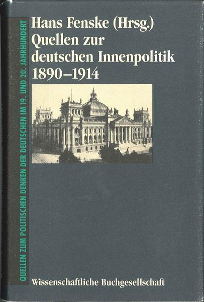 Quellen zur deutschen Innenpolitik 1890-1914 - Coverbild
