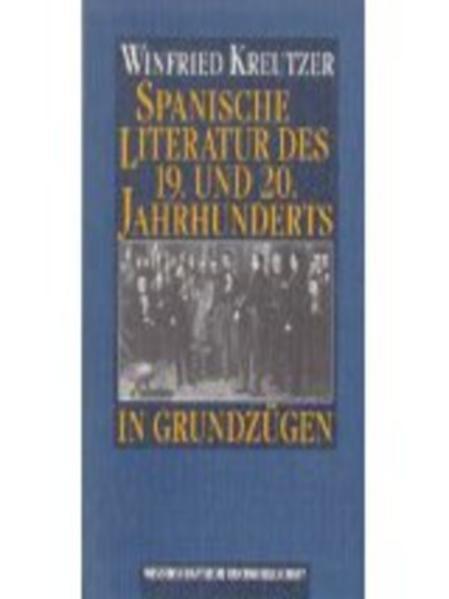 Spanische Literatur des 19. und 20. Jahrhunderts in Grundzügen - Coverbild