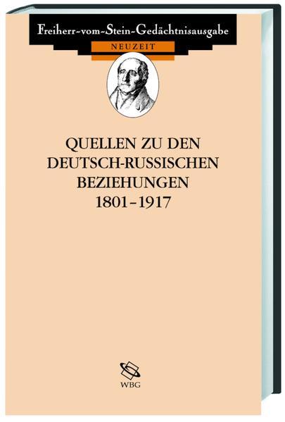 Quellen zu den deutsch-russischen Beziehungen 1801-1917 - Coverbild