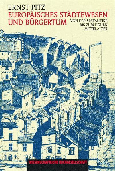 Europäisches Städtewesen und Bürgertum - Coverbild