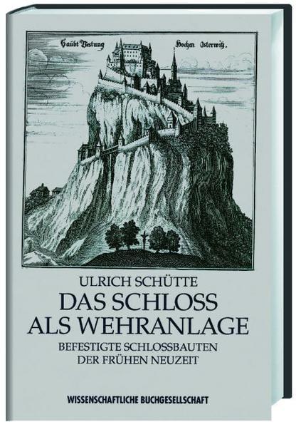 Das Schloss als Wehranlage - Coverbild