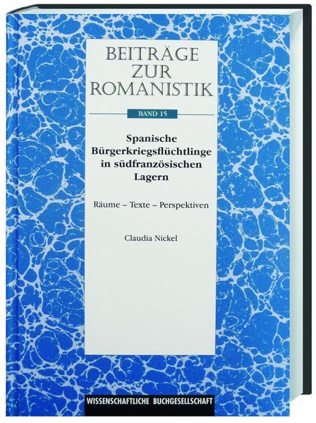 Beiträge zur Romanistik / Spanische Bürgerkriegsflüchtlinge in südfranzösischen Lagern - Coverbild