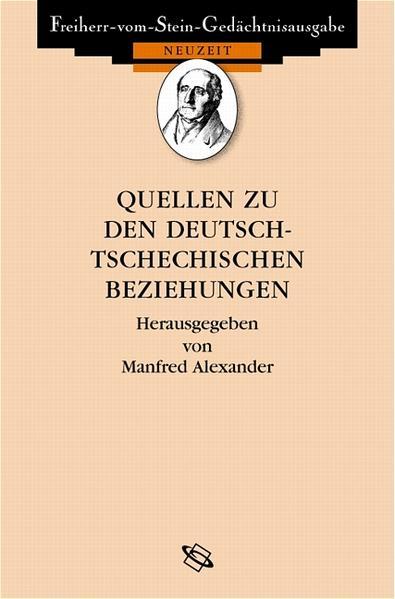 Quellen zu den deutsch-tschechischen Beziehungen 1848 bis heute - Coverbild