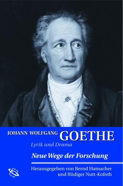 Johann Wolfgang Goethe: Lyrik und Drama - Coverbild