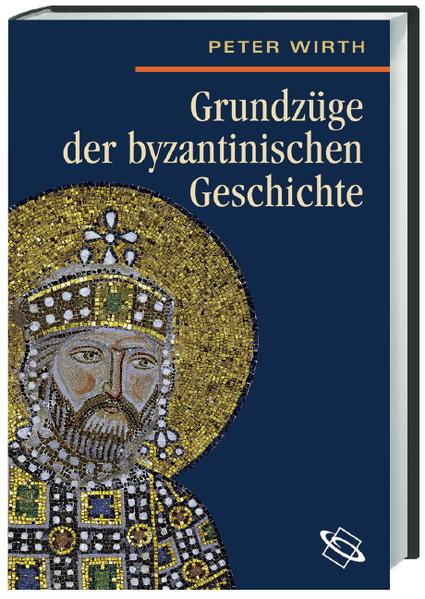 Herunterladen Grundzüge der byzantinischen Geschichte Epub